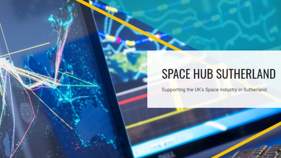 SPACE HUB SUTHERLAND | Support the UK's Space Industry in Sutherland
