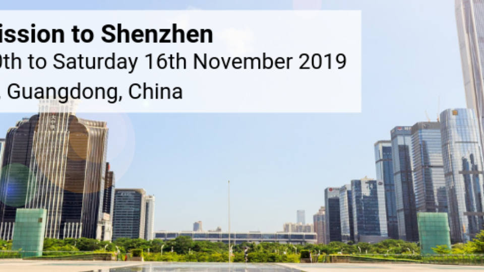 Trade Mission To Shenzhen, China