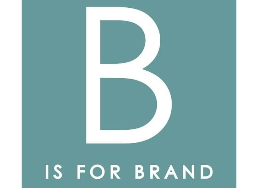 B is for Brand